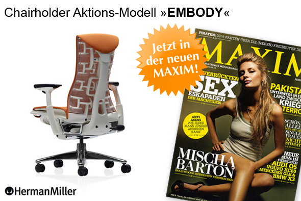 Embody, Chairholder Aktionsmodell in der MAXIM 02/2009